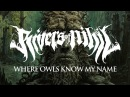 Rivers of Nihil Where Owls Know My Name FULL ALBUM