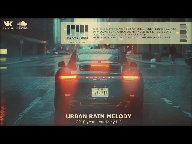 URBAN RAIN MELODY | FREE BEAT INSTRUMENTAL | 1N SOUND