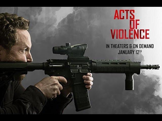 Акты насилия (2018) Трейлер к фильму (Русский язык) » Freewka.com - Смотреть онлайн в хорощем качестве