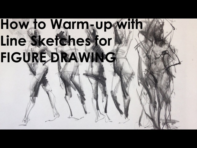 How to warm up for Expressive Figure Drawing.