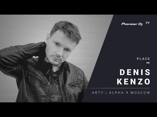 DENIZ KENZO Arty Alpha 9 Moscow @ Pioneer DJ TV Moscow