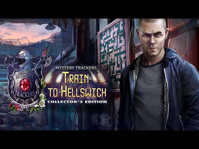 Mystery Trackers: Train To Hellswich (Мод: полная версия) - Геймплей | Трейлер