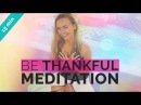 Gratitude Meditation How To Develop a Practice of Being Thankful 15-min
