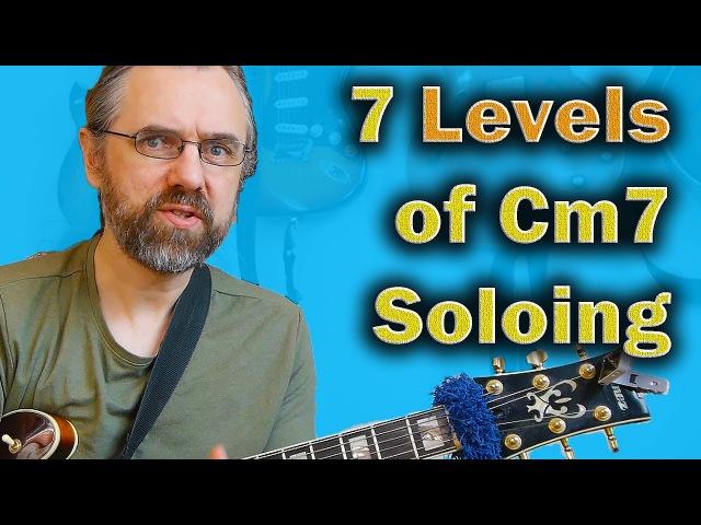 The 7 Levels Of Cm7 Dorian - Triads to Complete Voicing Arpeggios