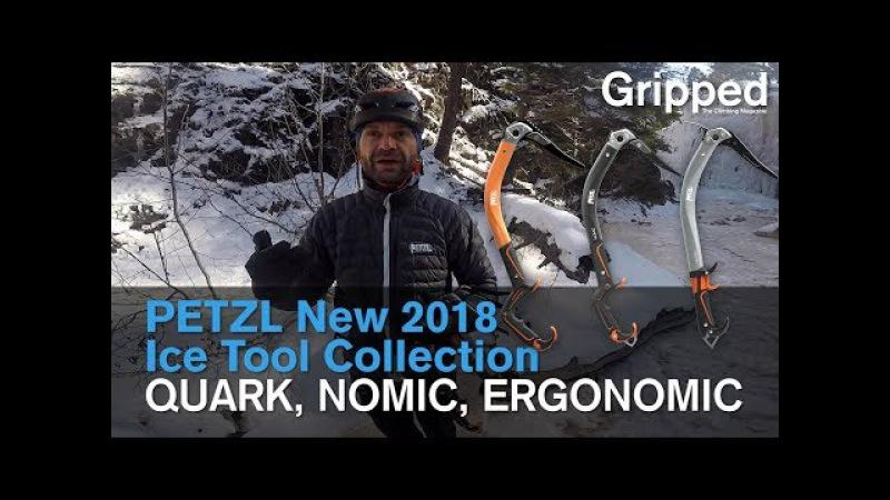 Petzl Debuts New 2018 Ice Tool Collection QUARK NOMIC ERGONOMIC