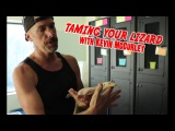 How to tame your lizard with Kevin McCurley of N.E.R.D.!  Monitor Lizard taming tips