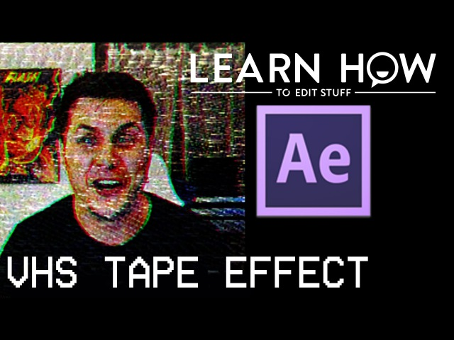 How To Do A VHS Effect in After Effects