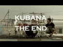 Kubana | The End | by Dolphin