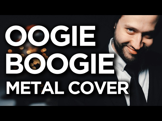 NIGHTMARE BEFORE CHRISTMAS - Oogie Boogie's Song - (METAL cover version)