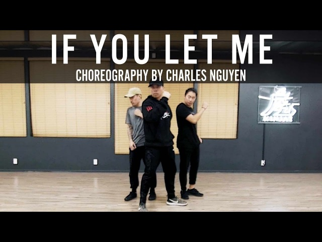Sinead Harnett If You Let Me | Choreography by Charles Nguyen