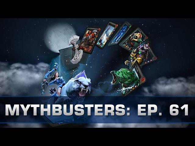 Dota 2 Mythbusters - Ep. 61