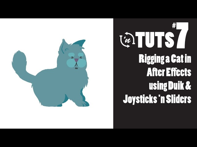 TnT Tuts - 7 - Rigging a Cat in After Effects using Duik and Joysticks n Sliders