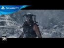 TES V Skyrim VR официальный трейлер
