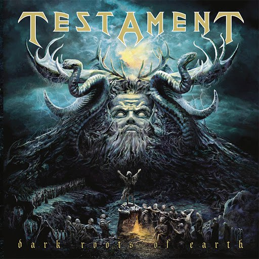 Testament альбом Dark Roots of Earth