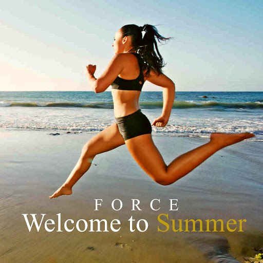 Force альбом Welcome to Summer