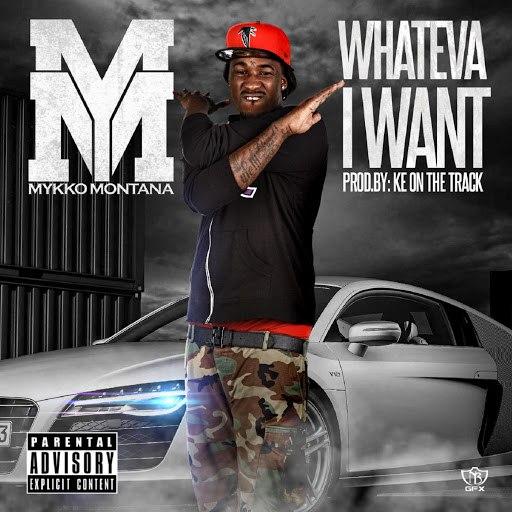 Mykko Montana альбом Whateva I Want