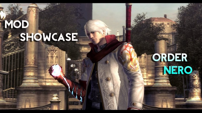 [ Mod Showcase ] Devil May Cry 4 SE: Order Nero Mod