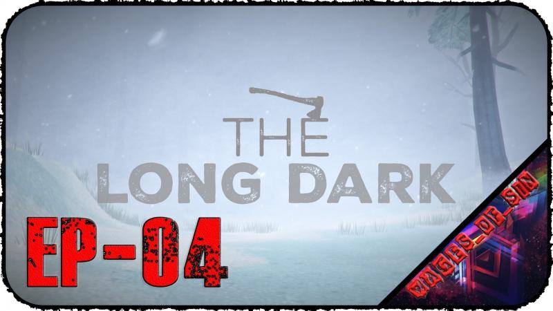 The Long Dark [EP-04] - Стрим - Ремонтируем оружие для медведя-людоеда