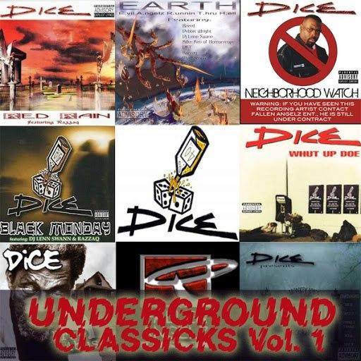 Dice альбом Underground Classicks, Vol. 1