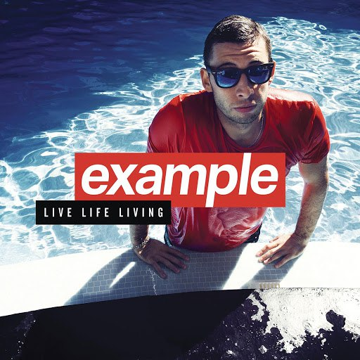 Example альбом Live Life Living (Deluxe)