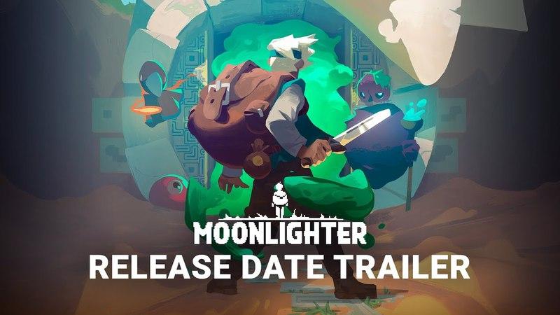 Moonlighter | Official Release Date Trailer