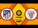 Атлетико 2:0 Атлетик | Испанская Ла Лига 2017/18 | 24-й тур | Обзор матча