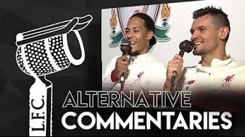 Alternative Commentaries: Lovren Van Dijk v Newcastle | 'Why are you screaming already?'