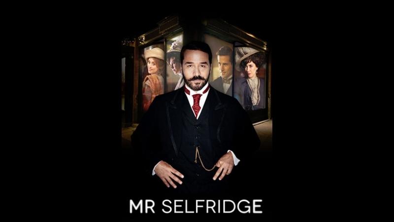 Мистер Селфридж. Mr Selfridge сезон 1 серия 9