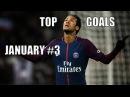 TOP GOALs of the Week January 3 17 18 Neymar Lionel Messi Mohamed Salah