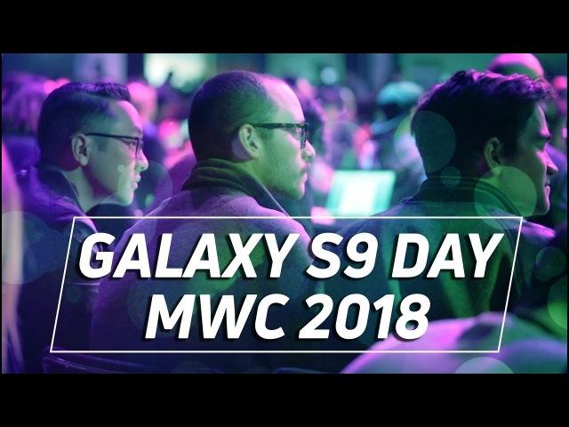Galaxy S9 Day! MWC 2018
