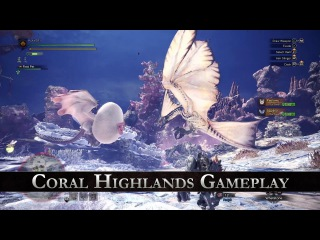Monster Hunter: World - Coral Highlands Gameplay