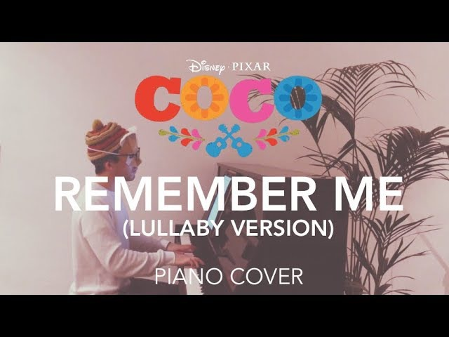 Coco - Remember Me/Recuérdame (Lullaby Piano Cover)