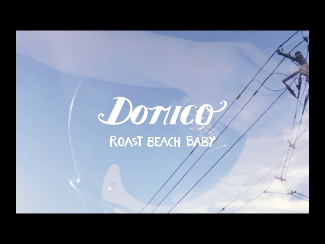 Domico - Roast beach baby