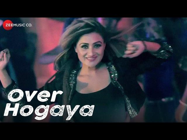 Imtiaz-E - Over hogaya (Индия 2017)