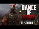 For Honor Centurion Dance of Death! Ft. Spliced