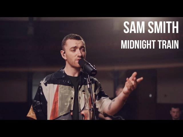 Sam Smith - Midnight Train | sub Español lyrics