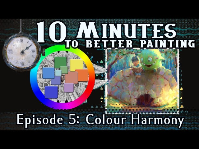 Colour Harmony 10 Minutes To Better Painting Episode 5