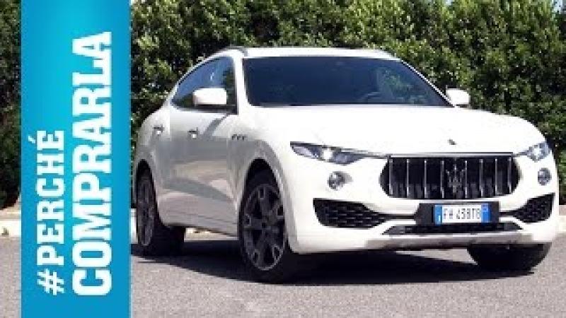 Maserati Levante (2017)   Perché comprarla… e perché no