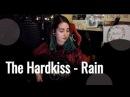 The Hardkiss - Rain Юля Кошкина СТРИМА КУСОК