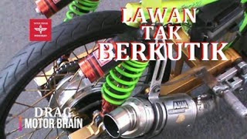 EDAN JUPITER IVAN BANGUN BUAT LAWAN TAK BERKUTIK VIDEO DRAG BIKE