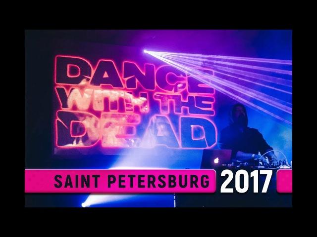 Dance With The Dead @ Saint-Petersburg 2017