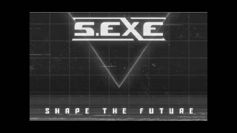 S.EXE - Shape The Future [ Full EP ]