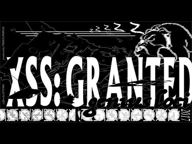 XSSgranted:geniusLoci_trailer1