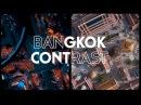 Bangkok Contrast