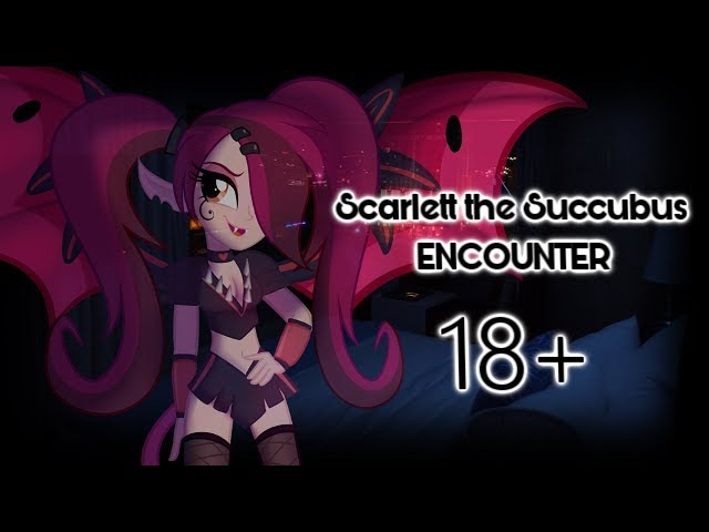 Scarlett the Succubus Audio Roleplay [18] (Equestria Girls/Semi-NSFW)