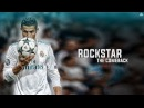 Cristiano Ronaldo 2018 - Rockstar Ft. Post Malone 21 Savage