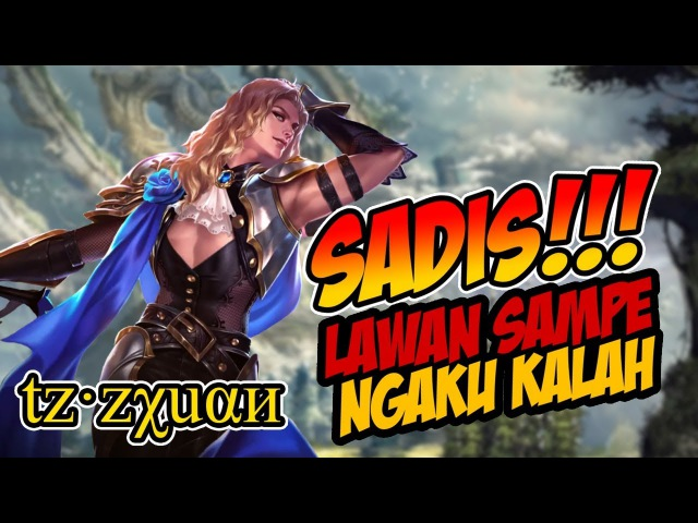 Zxuan Top 1 Lancelot Best Player tz·zχuαи, Lawan Sampe Ngaku Kalah - Mobile Legends