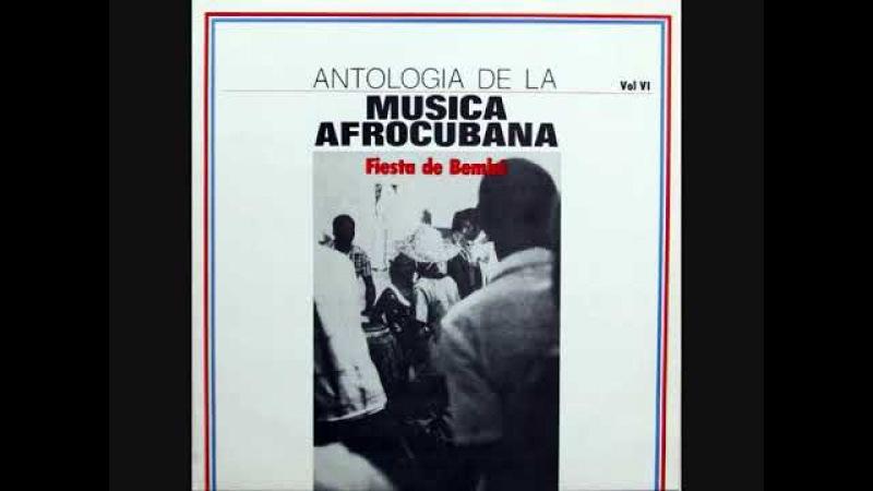 Antologia De La Musica Afro Cubana ~ Fiesta De Bembe