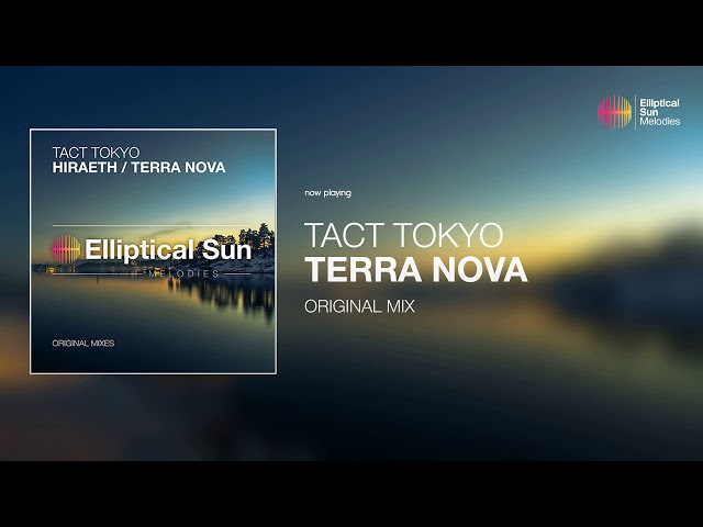 TACT TOKYO - Terra Nova ( Original Mix ) *OUT NOW*