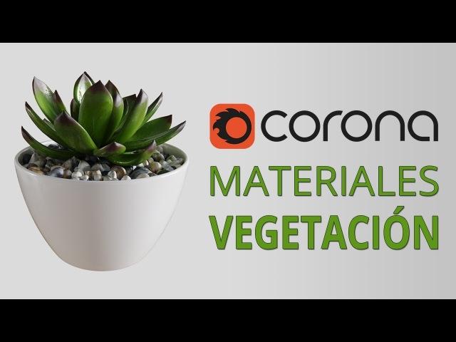 Materiales de vegetación en Corona Renderer